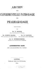 Archiv fuer experimentelle pathologie und pharmakologie: Volume 18