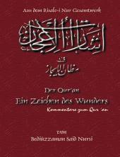 Der Qur'an Ein Zeichen des Wunders: Kommentare zu Qur´an