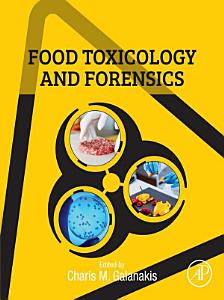 Food Toxicology and Forensics
