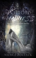 Of Cinder and Madness Book