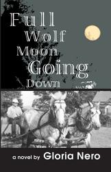 Full Wolf Moon Going Down