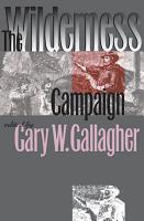 The Wilderness Campaign PDF