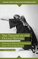 The Theatre of the Occult Revival PDF