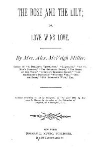 The Rose and the Lilly  Or  Love Wins Love Book