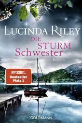 Die Sturmschwester: Roman - Die sieben Schwestern 2