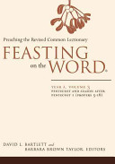 Feasting on the Word  Year A  Volume 3 PDF