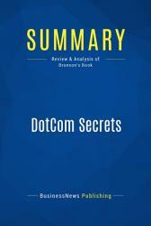 Summary Dotcom Secrets Book PDF