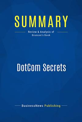 Summary  DotCom Secrets