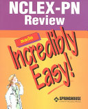 NCLEX PN 250 New Format Questions NCLEX RN Review Made Incredibly Easy  PDF