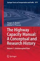 The Highway Capacity Manual  A Conceptual and Research History PDF