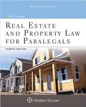 Real Estate and Property Law for Paralegals: Edition 4