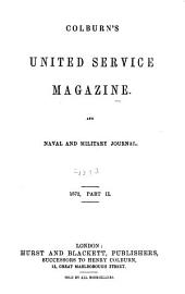 The United Service Magazine: Volume 129