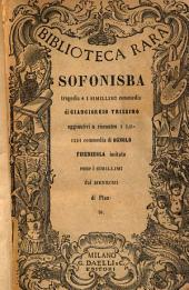 La sofonisba: tragedia ; e I simillimi, commedia