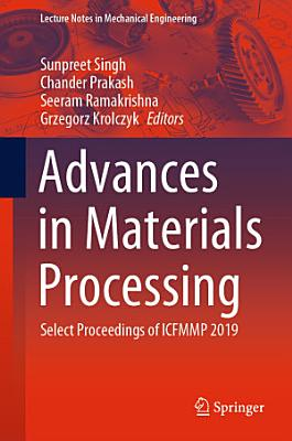 Advances in Materials Processing PDF