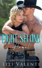 Eight Second Angel