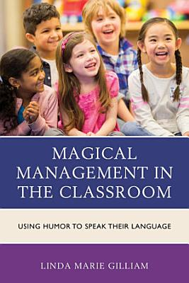 Magical Management in the Classroom PDF