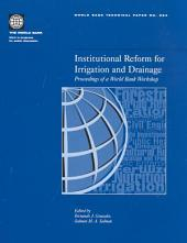 Institutional Reform for Irrigation and Drainage: Proceedings of a World Bank Workshop, Volumes 23-524