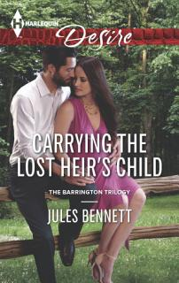 Carrying the Lost Heir s Child Book