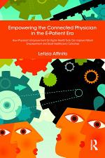 Empowering the Connected Physician in the E-Patient Era