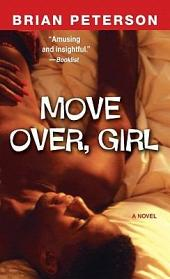 Move Over, Girl: A Novel