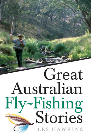 Great Australian Fly Fishing Stories