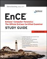 EnCase Computer Forensics -- The Official EnCE
