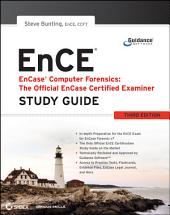 EnCase Computer Forensics -- The Official EnCE: EnCase Certified Examiner Study Guide, Edition 3