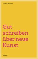 Gut schreiben   ber neue Kunst PDF