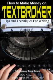How to Make Money on Textbroker - Tips and Techniques for Writing