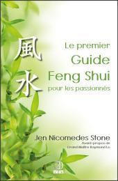 Le premier Guide Feng Shui pour les passionnés: Aperçu clair de la structure et de l'essence du Feng Shui