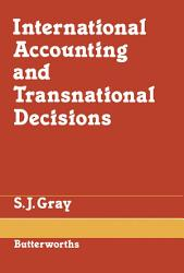 International Accounting and Transnational Decisions PDF