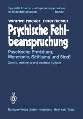Psychische Fehlbeanspruchung: Psychische Ermüdung, Monotonie, Sättigung und Streß, Ausgabe 2