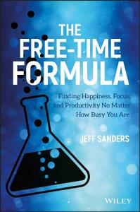 The Free Time Formula Book