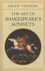 The Art Of Shakespeare S Sonnets Book PDF