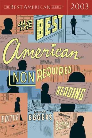 The Best American Nonrequired Reading 2003 PDF