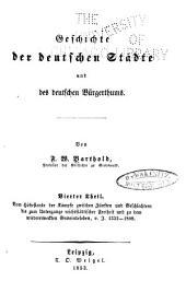 Geschichte der deutschen städte und des deutschen bürgerthums: Band 4