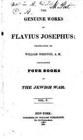 The Genuine Works of Flavius Josephus: Volume 5