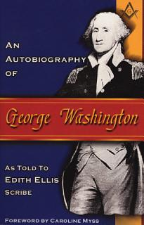 An Autobiography of George Washington Book