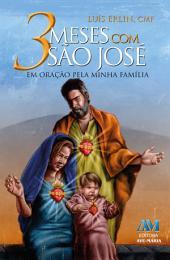 3 meses com São José: Em oração pela minha família