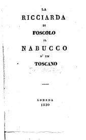 La Ricciarda di Foscolo Il Nabucco d'un toscano