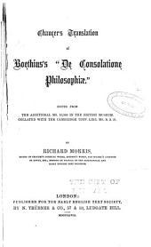 "Chaucer's 'Boece' Englisht from Boethius's ""De Consolatione Philosophiæ."""