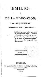 Emilio; ó, De la educacion: Volume1