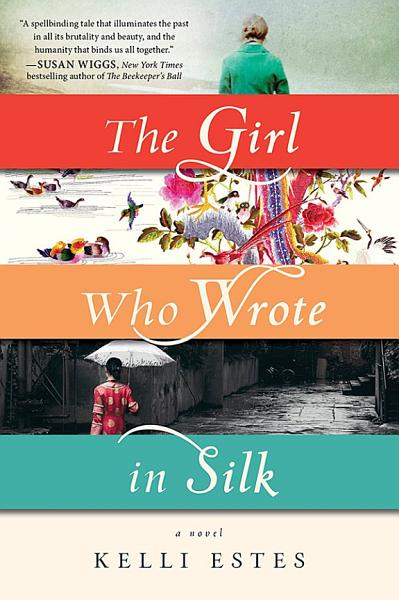 Download The Girl Who Wrote in Silk Book