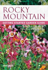 Rocky Mountain Getting Started Garden Guide
