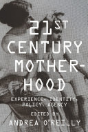 Twenty-first Century Motherhood