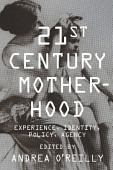 Twenty First Century Motherhood