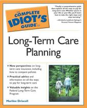The Complete Idiot's Guide to Long-Term Care Planning