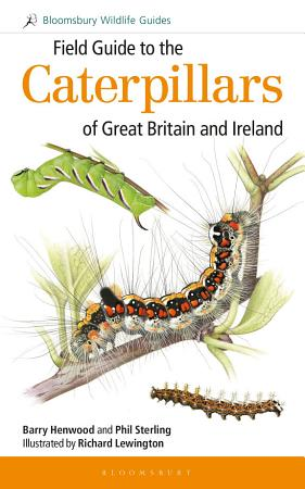 Field Guide to the Caterpillars of Great Britain and Ireland PDF
