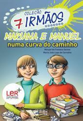Mariana e Manuel - Numa curva do caminho