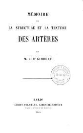 Mémoire sur la structure et la texture des artères: Volume8